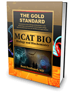 Gold Standard MCAT Biology and Biochemistry Textbook with Practice Questions